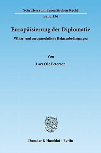 Europäisierung der Diplomatie: Lars Ole Petersen