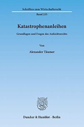 Katastrophenanleihen: Alexander T�umer