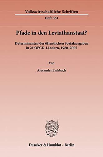 Pfade in den Leviathanstaat?: Alexander Eschbach