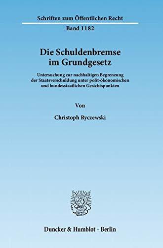 Die Schuldenbremse im Grundgesetz: Christoph Ryczewski