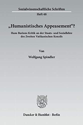 "Humanistisches Appeasement""?: Wolfgang Spindler"