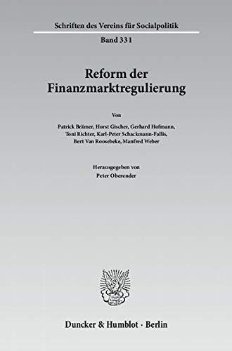 Reform der Finanzmarktregulierung: Peter Oberender
