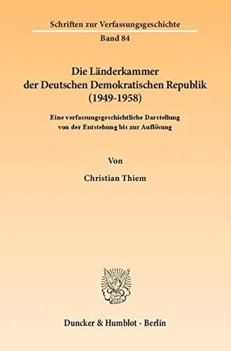 Die Länderkammer der Deutschen Demokratischen Republik (1949-1958): Christian Thiem