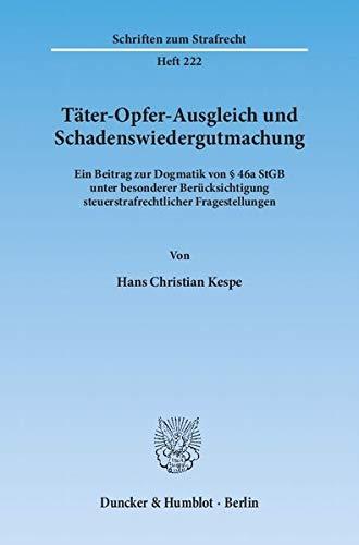 Täter-Opfer-Ausgleich und Schadenswiedergutmachung: Hans Christian Kespe