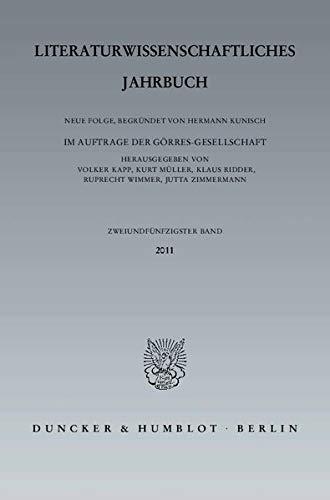 9783428136087: Literaturwissenschaftliches Jahrbuch Band 52 2011