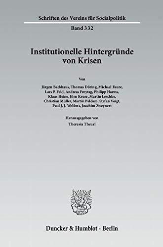 Institutionelle Hintergründe von Krisen: Theresia Theurl