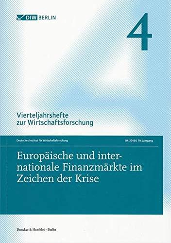 Vierteljahrshefte zur Wirtschaftsforschung. Heft 4, 79. Jahrgang (2010)