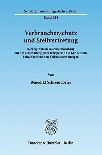 Verbraucherschutz und Stellvertretung: Benedikt Schreindorfer