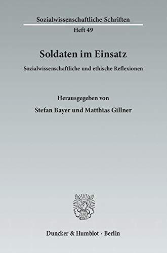 Soldaten im Einsatz: Stefan Bayer