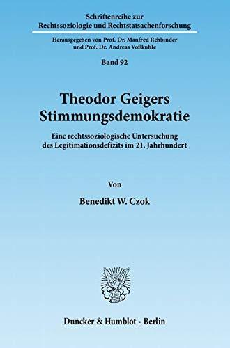Theodor Geigers Stimmungsdemokratie: Benedikt W. Czok