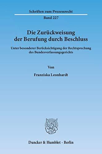 Die Zurückweisung der Berufung durch Beschluss: Franziska Leonhardt