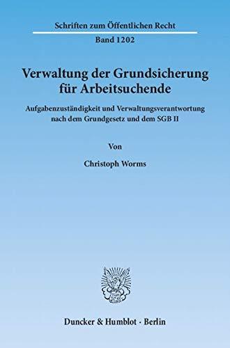 Verwaltung der Grundsicherung für Arbeitsuchende: Christoph Worms
