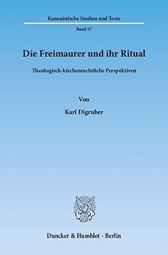 9783428136735: Die Freimaurer und ihr Ritual