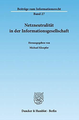 9783428136773: Netzneutralität in der Informationsgesellschaft