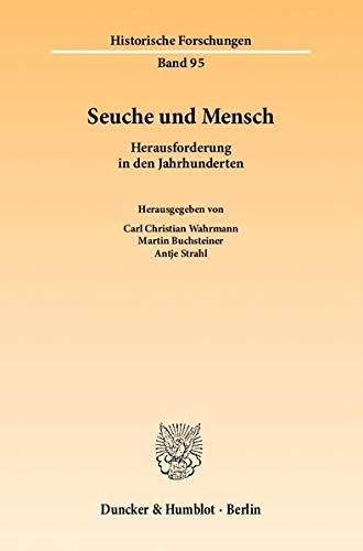Seuche und Mensch: Carl Christian Wahrmann