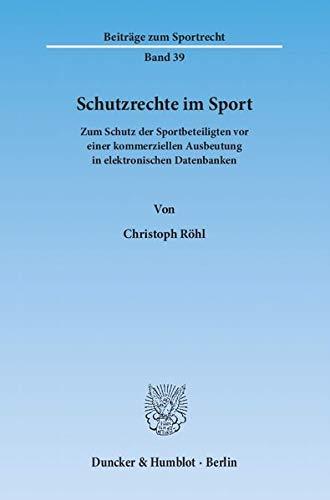Schutzrechte im Sport: Christoph R�hl