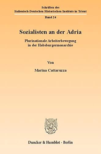 Sozialisten an der Adria: Marina Cattaruzza