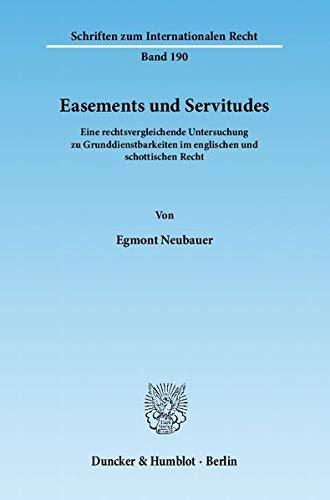 Easements und Servitudes: Egmont Neubauer