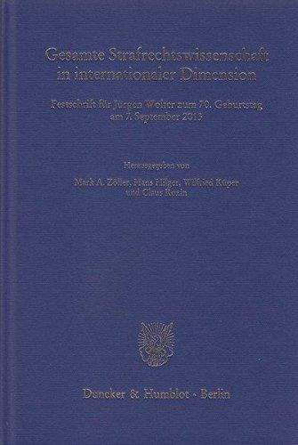 Gesamte Strafrechtswissenschaft in internationaler Dimension.: Mark A. Zöller