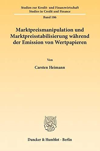 Marktpreismanipulation und Marktpreisstabilisierung während der Emission von Wertpapieren: ...