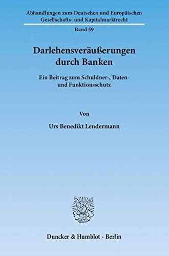 Darlehensveräußerungen durch Banken: Urs Benedikt Lendermann