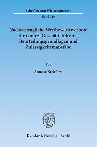 Nachvertragliche Wettbewerbsverbote für GmbH-Geschäftsführer - ...