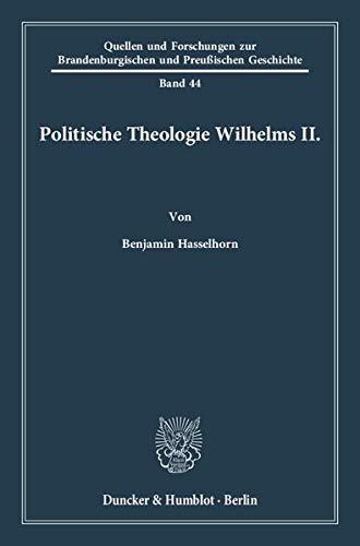 Politische Theologie Wilhelms II.: Benjamin Hasselhorn
