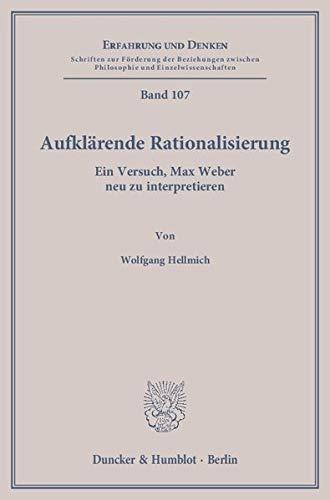 Aufklärende Rationalisierung: Wolfgang Hellmich