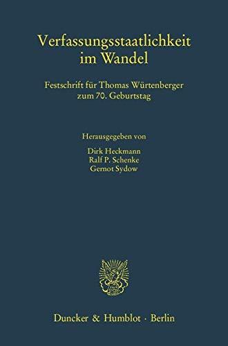 9783428139187: Verfassungsstaatlichkeit im Wandel: Festschrift für Thomas Würtenberger zum 70. Geburtstag