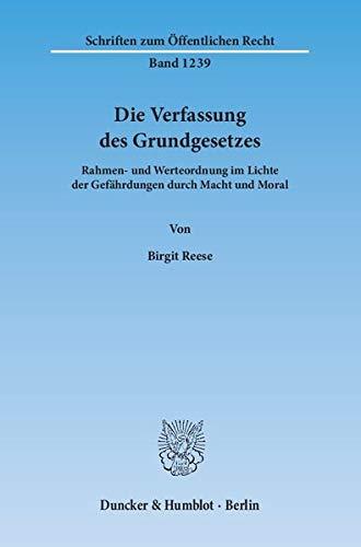 Die Verfassung des Grundgesetzes: Birgit Reese