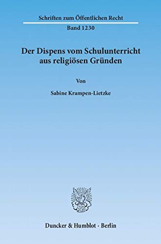Der Dispens vom Schulunterricht aus religiösen Gründen: Sabine Krampen-Lietzke