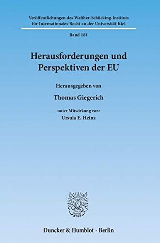 Herausforderungen und Perspektiven der EU: Thomas Giegerich