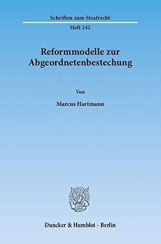 Reformmodelle zur Abgeordnetenbestechung: Marcus Hartmann