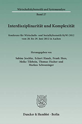 Interdisziplinarität und Komplexität: Sabina Jeschke