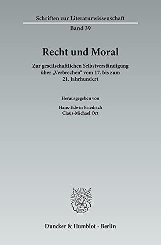 Recht und Moral.: Hans-Edwin Friedrich