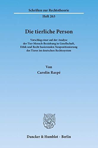 Die tierliche Person: Carolin Raspé