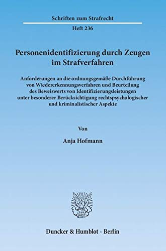 Personenidentifizierung durch Zeugen im Strafverfahren: Anja Hofmann