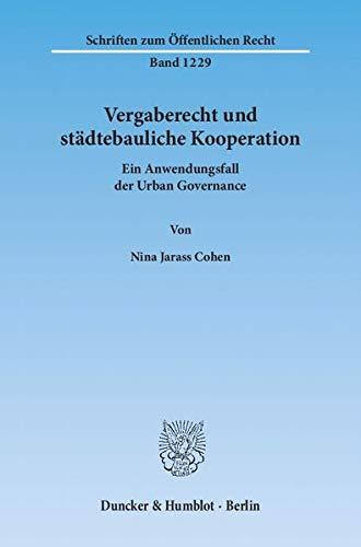 Vergaberecht und städtebauliche Kooperation: Nina Jarass Cohen