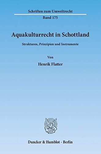 Aquakulturrecht in Schottland: Henrik Flatter