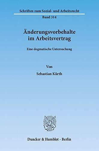 Änderungsvorbehalte im Arbeitsvertrag: Sebastian Kürth