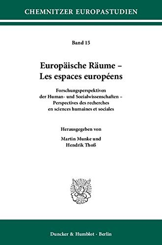 Europäische Räume - Les espaces européens.: Martin Munke