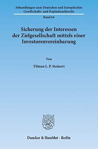 Sicherung der Interessen der Zielgesellschaft mittels einer Investorenvereinbarung: Tilman L. P. ...