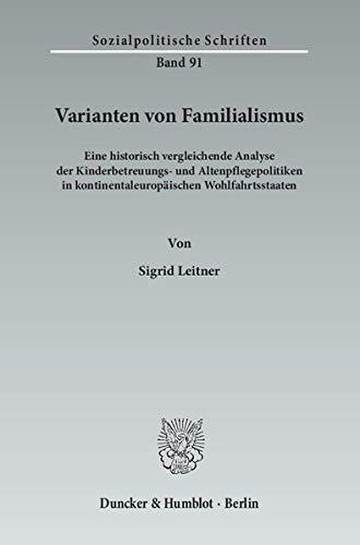 Varianten von Familialismus.: Sigrid Leitner
