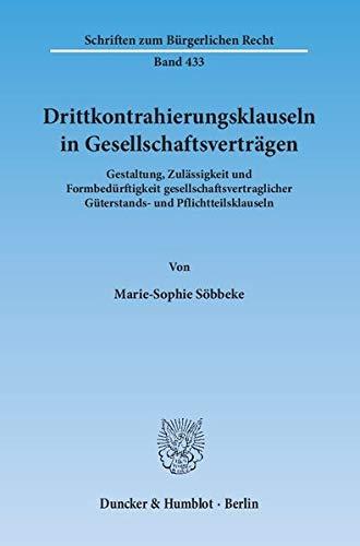 Drittkontrahierungsklauseln in Gesellschaftsverträgen: Marie-Sophie Söbbeke