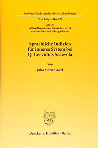 Sprachliche Indizien für inneres System bei Q. Cervidius Scaevola: Julia Maria Gokel