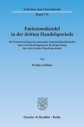 Emissionshandel in der dritten Handelsperiode.: Wiebke Schlüter