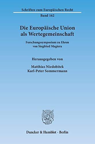 Die Europäische Union als Wertegemeinschaft: Matthias Niedobitek