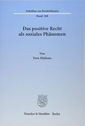 Das positive Recht als soziales Phänomen: Toru Hijikata