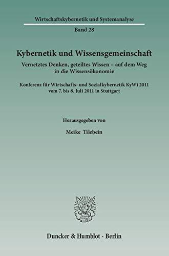 Kybernetik und Wissensgemeinschaft: Meike Tilebein
