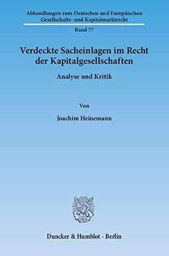 Verdeckte Sacheinlagen im Recht der Kapitalgesellschaften: Joachim Heinemann